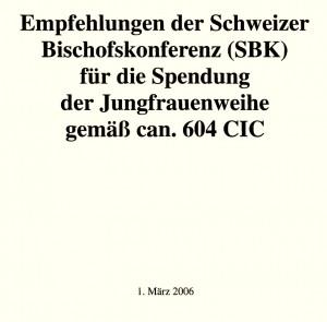 Empfehlungen zur Jungfrauenweihe - SBK